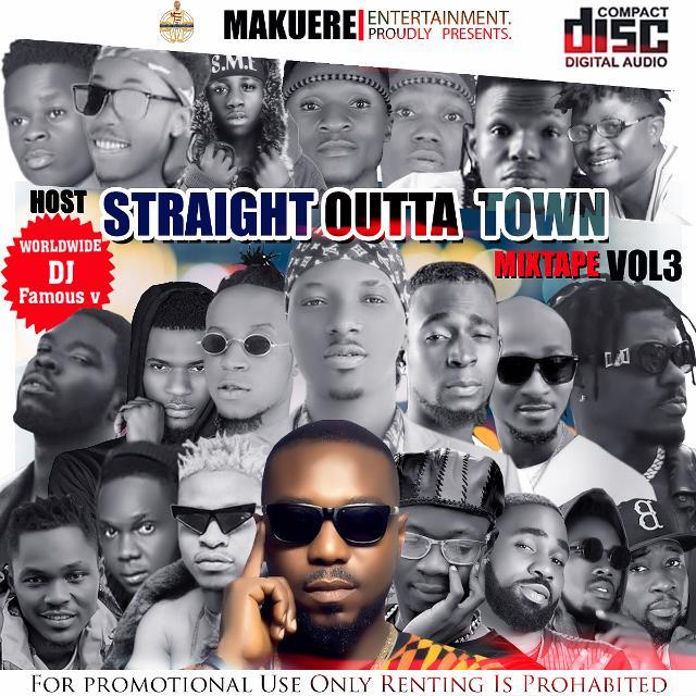[MIXTAPE] Dj Famous_V - Straight Outta Town Mix. VOL 3 3