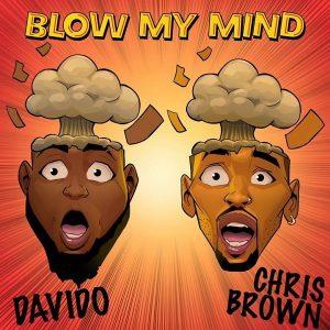 [MUSIC] Davido – Blow My Mind Ft. Chris Brown 1