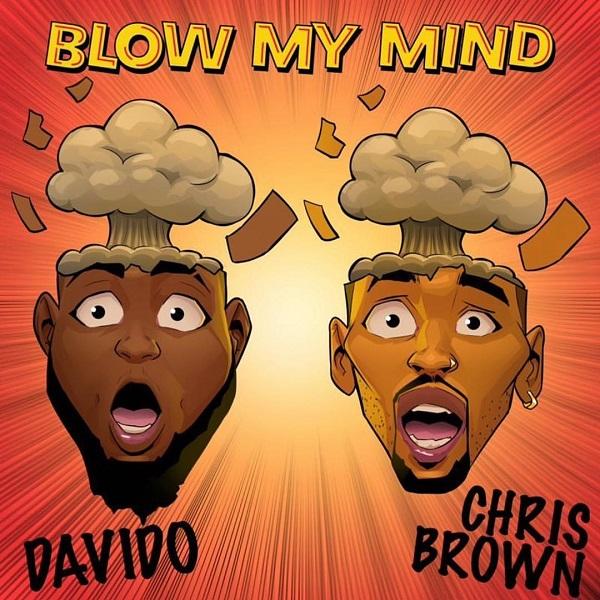 [MUSIC] Davido – Blow My Mind Ft. Chris Brown 3