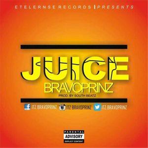 [MUSIC] Bravoprinz - Juice (prod by SouthBeatz) 1