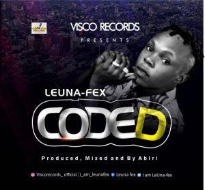 [MUSIC] Leuna Fex – Coded(produced by abiri) 1