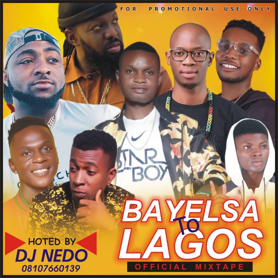 [MIXTAPE] Dj Nedo - Bayelsa To Lagos Mix 3