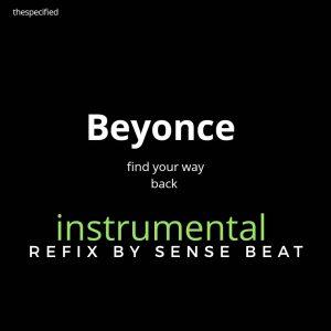 [FREEBEAT] Beyonce x Sense Beat - Find Your Way Back Instrumental Refix 1