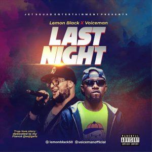 [MUSIC] Lemon Black Feat Voiceman - Last Night (prod by AML Beats) 1