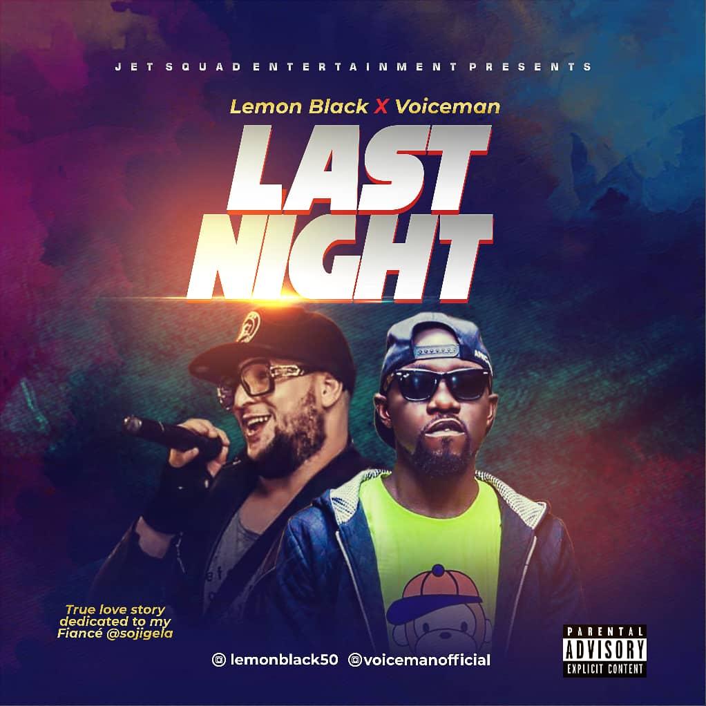 [MUSIC] Lemon Black Feat Voiceman - Last Night (prod by AML Beats) 3