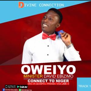 [FULL ALBUM] David Ebizimo - Connect To Niger Delta Gospel Praise .Vol 2 1