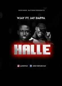 [MUSIC] Wjay Feat Jay Dappa - Halle Halle 1