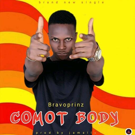 [MUSIC PREMIERE] Bravoprinz - Comot Body (prod by Jaemally) 5