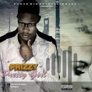 [MUSIC] Prizzy – Pretty Girl 1