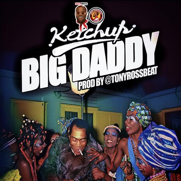 [MUSIC & VIDEO] Ketchup – Big Daddy 3