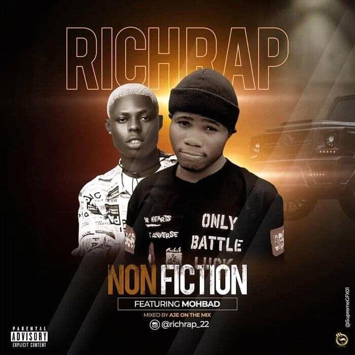 [MUSIC] Richrap Ft. Mohbad – Non Fiction 1
