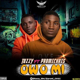 [MUSIC] Promi Chris Ft Tuzzy - Owo Mi 3
