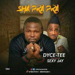 """[Music] Dycee - """" Shaprapra"""" Ft Sexy Jay 1"""