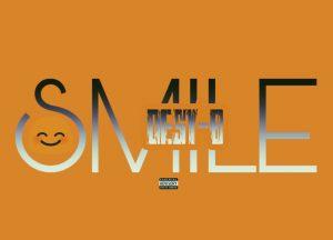 "[Music] Desy B -""Smile"" (prod. Liquidmix) 1"