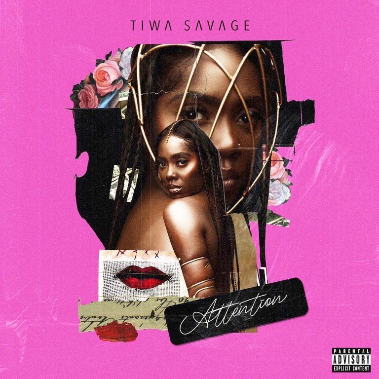 """[Music] Tiwa Savage -""""Attention"""" 3"""
