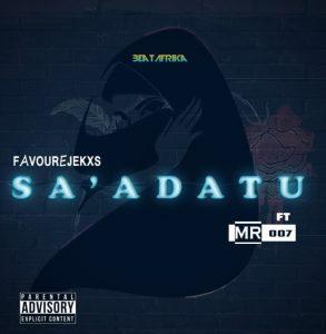 "[Music Of The Week] Favourejeks -""Sa' Adatu"" Feat Mr 007 1"