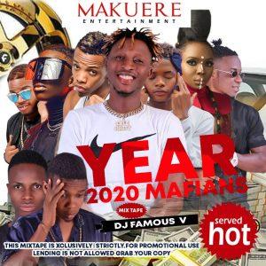"[Mixtape] Dj Famous_V -""Year 2020 Mafians"" (Official Mix) 1"