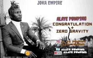 "[Music] Alaye Pumping -""Omo Ologo"" - New Afro Hit Singles 2"