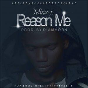 """[Lyrics] Mina X -""""Reason Me"""" 1"""