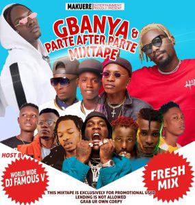 "[Mixtape] Dj Famous V -""Gbanya & Parte After Parte Mix"" 1"