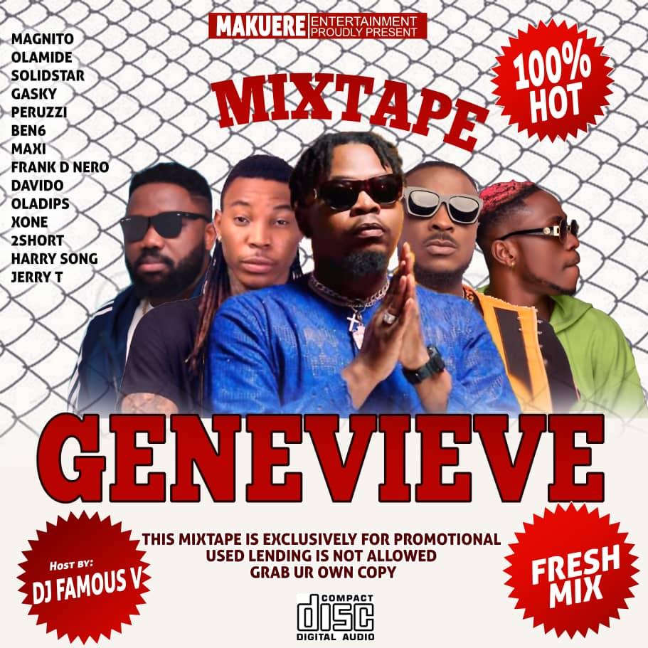 """[Mixtape] Dj Famous V Ft Magnito -""""Genevieve Mix"""" 3"""