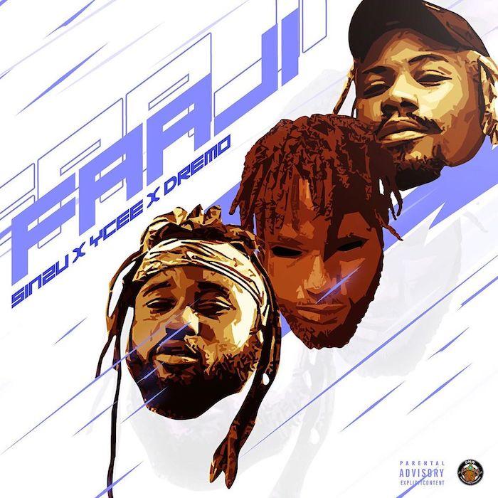 """[Music] Dremo ft Sinzu X Ycee -""""Faaji"""" (prod. Vstix) 3"""