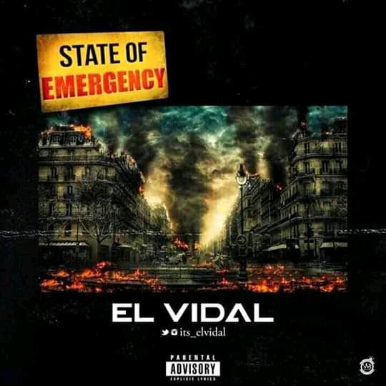 """[Music] El Vidal -""""State Of Emergency"""" 1"""