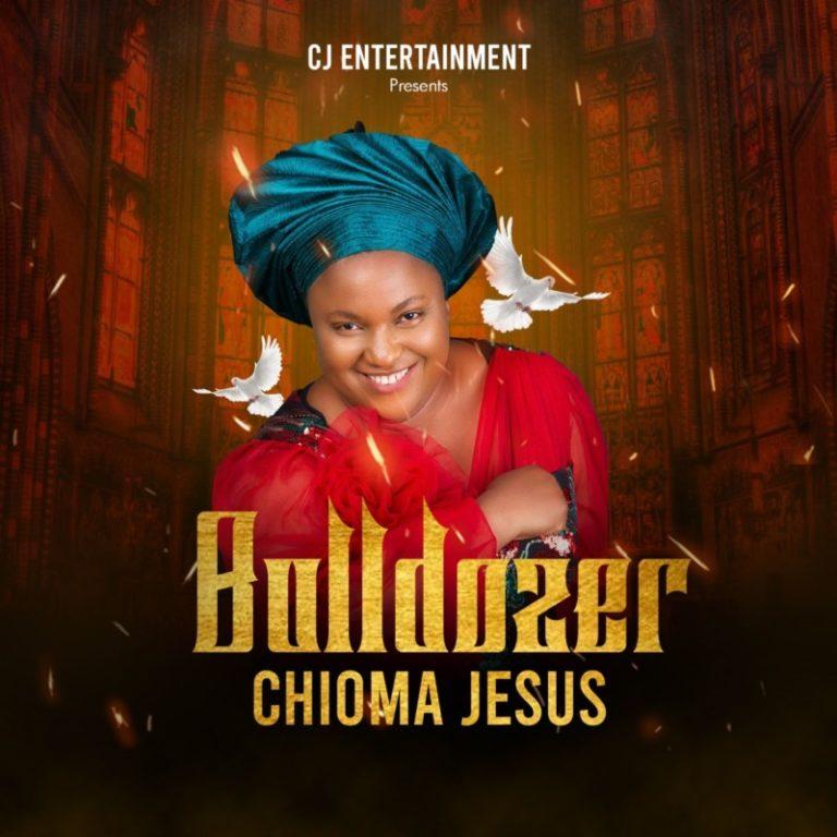"""Chioma Jesus – """"Bulldozer"""" 8"""