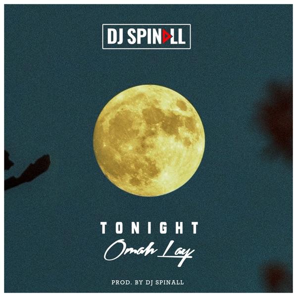 "DJ Spinall x Omah Lay – ""Tonight"" 1"