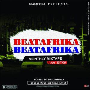 Beatafrika x Dj Sunnywaxx - [May Edition]