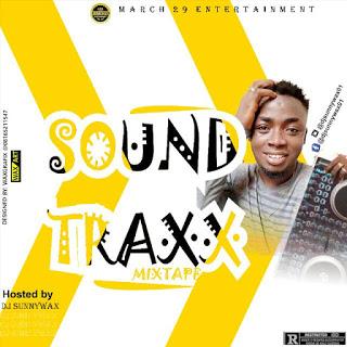 [Mixtape] DJ Sunnywax - Soundtraxx Mix Vol1 1
