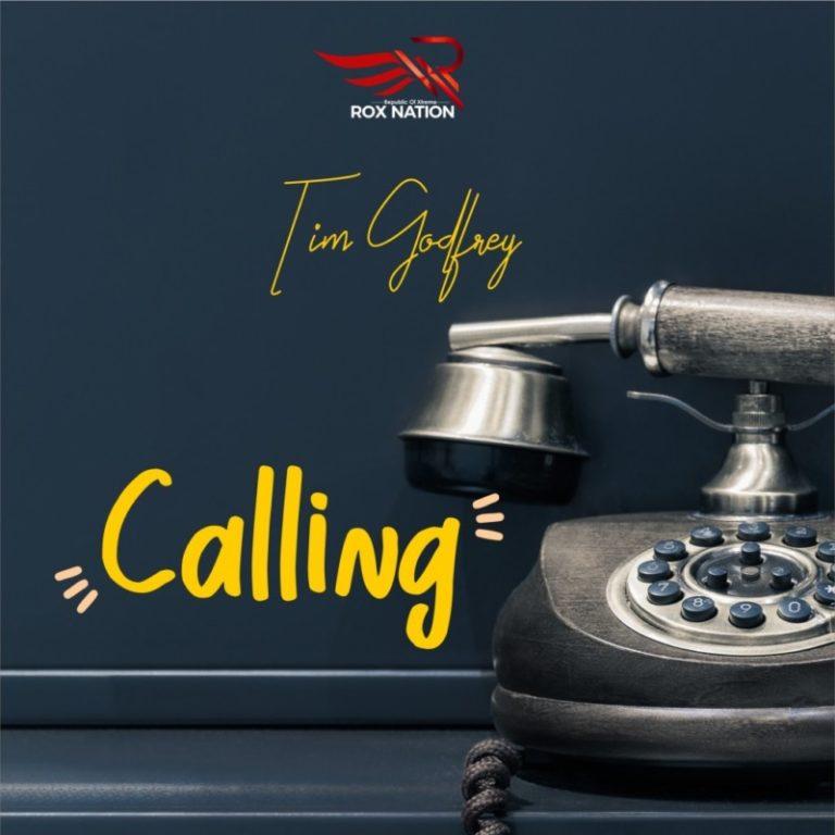 "Tim Godfrey – ""Calling"" 7"