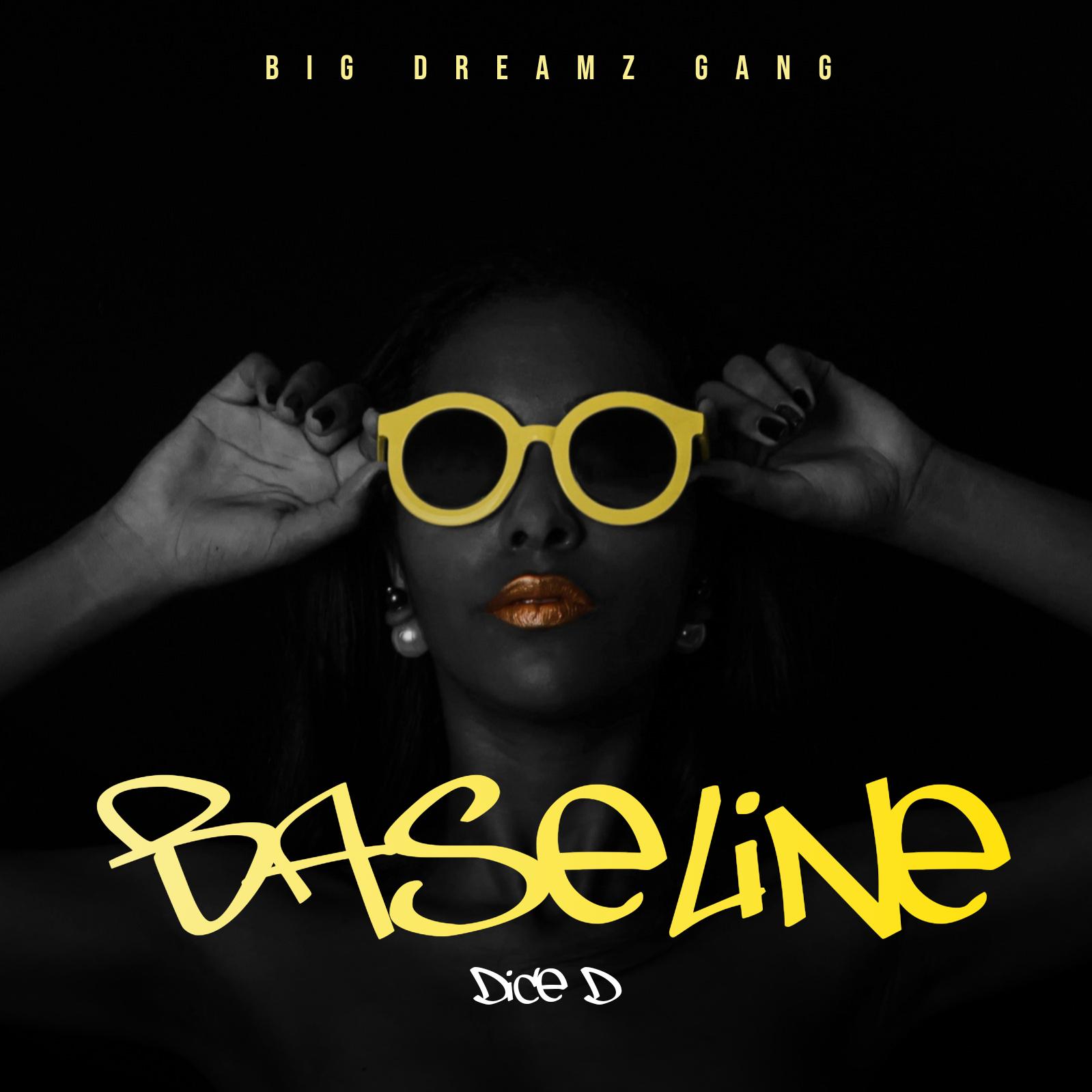 "[Music] Dice D - ""Baseline"" (Prod By Igwe Avari) 1"