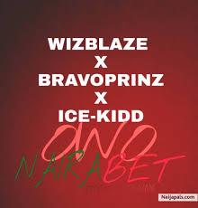 """[Music] Wizblaze -""""Owo Nairabet"""" Ft Bravoprinz & Ice Kidd 1"""
