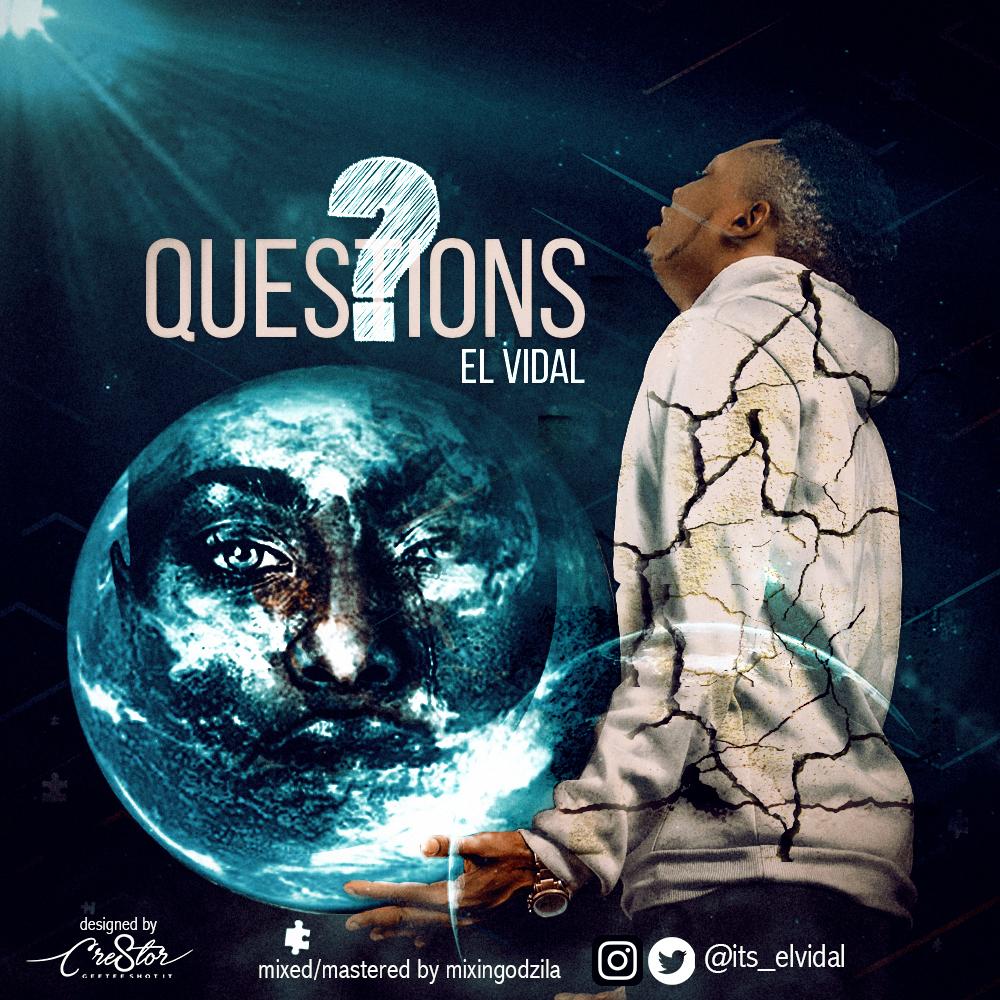 """HOT RELEASE : El Vidal -""""Questions"""" 1"""