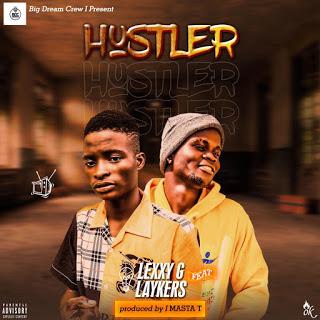 Lexxy G - Hustler Ft. Laykers 1