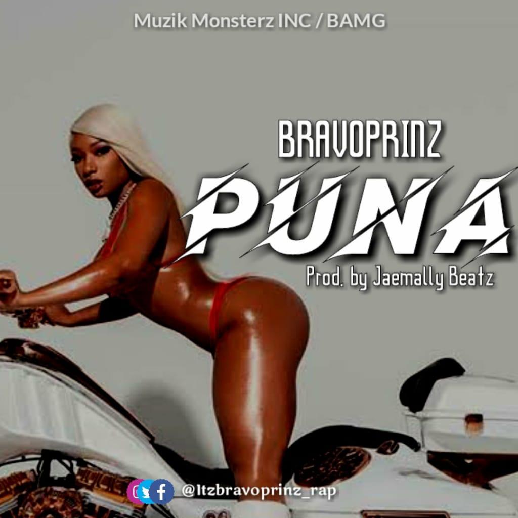 "HOT RELEASE : Bravoprinz -""Puna"" (prod by Jaemally Beatz) 1"