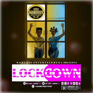 DJ Sunnywax - Lockdown Mixtape 1