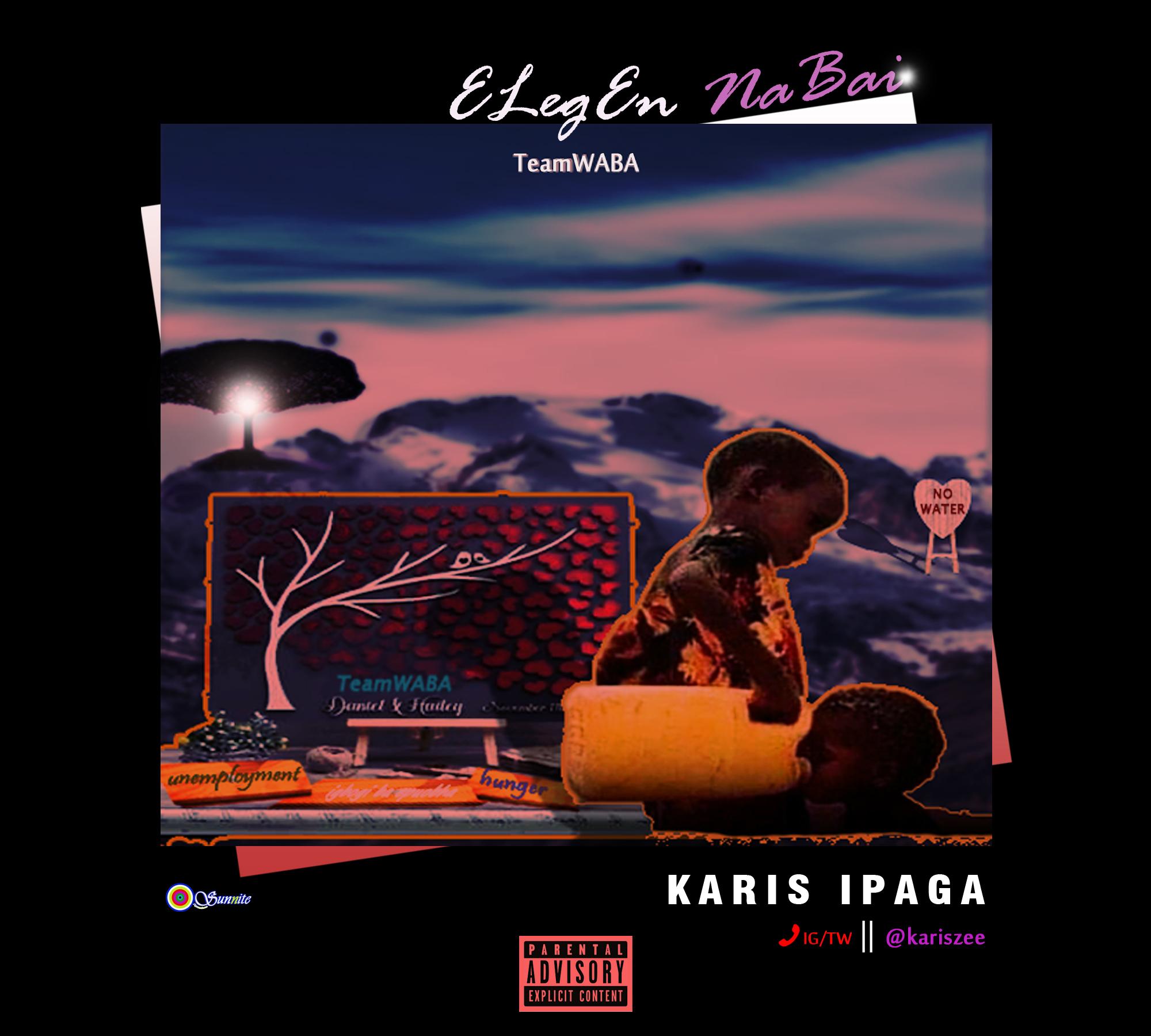 """Karis Ipaga -""""Elegen Nabai"""" 3"""