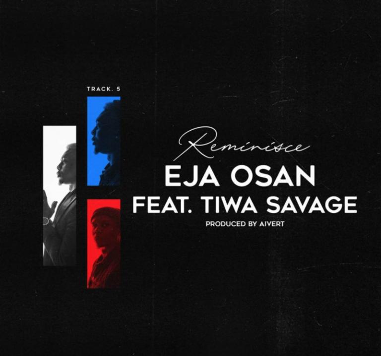"Reminisce – ""Eja Osan"" ft. Tiwa Savage 1"