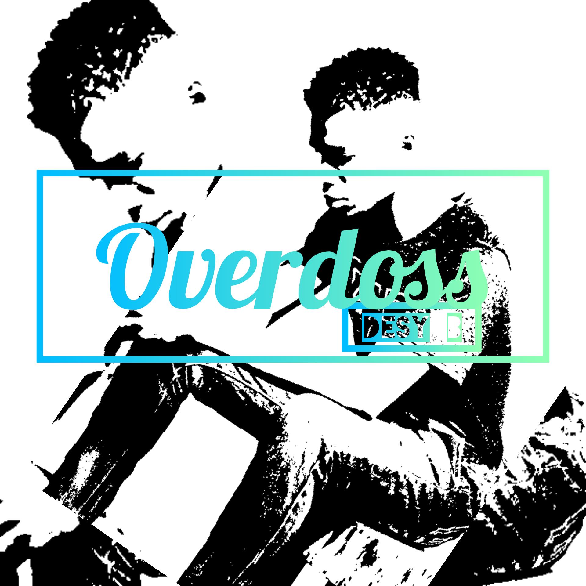 "Desy B -""Overdoss"" (mixed by Diamhorn) 1"