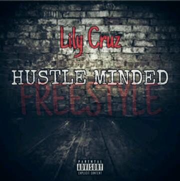 "Lily Cruz -""Hustle Minded"" (Freestyle) 1"