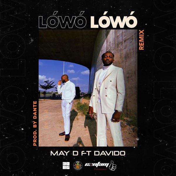 "May D x Davido – ""Lowo Lowo"" (Remix) 1"