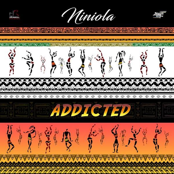 "Niniola – ""Addicted"" (Prod. by Sarz) 1"