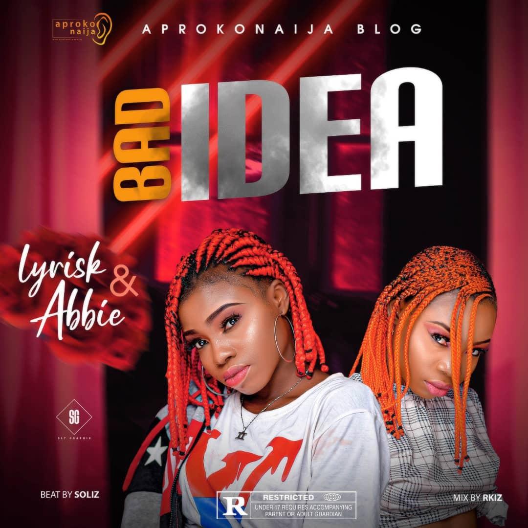 "Lyrisk & Abbie -""Bad Idea"" 1"