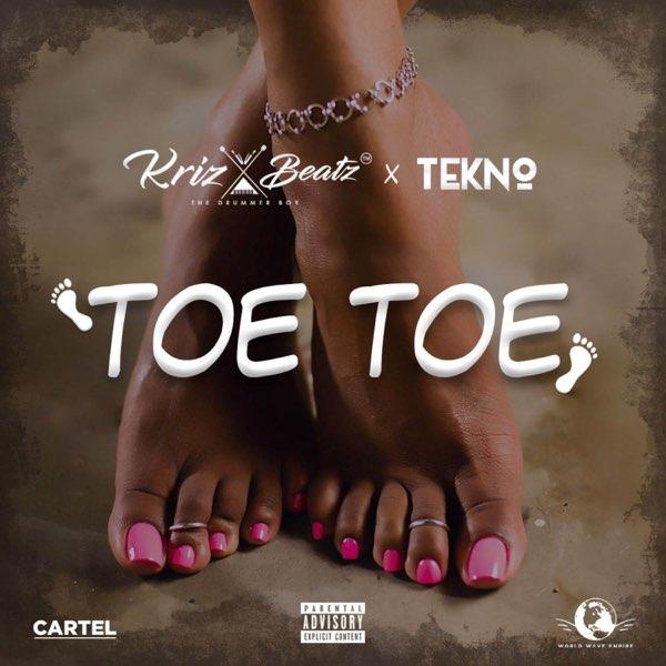 """Krizbeatz x Tekno – """"Toe Toe"""" 1"""