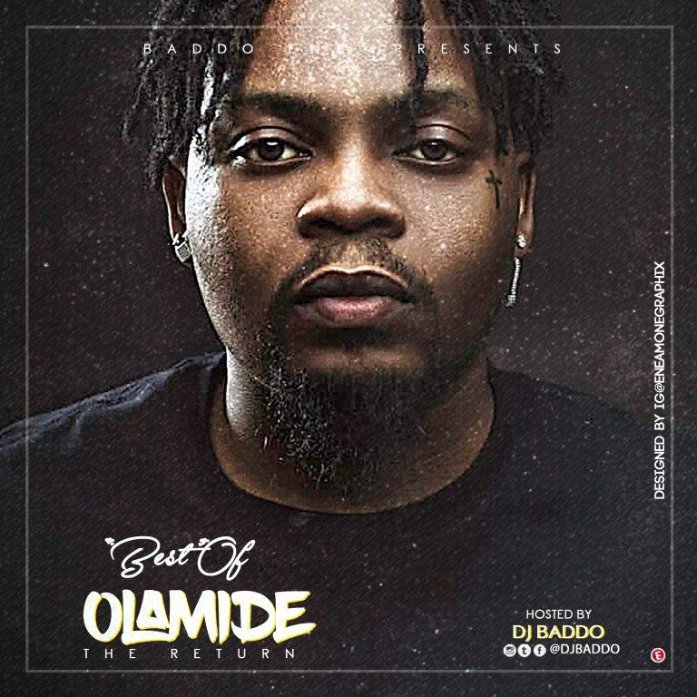 "DJ Baddo – ""Best Of Olamide"" [The Return] Mix 1"