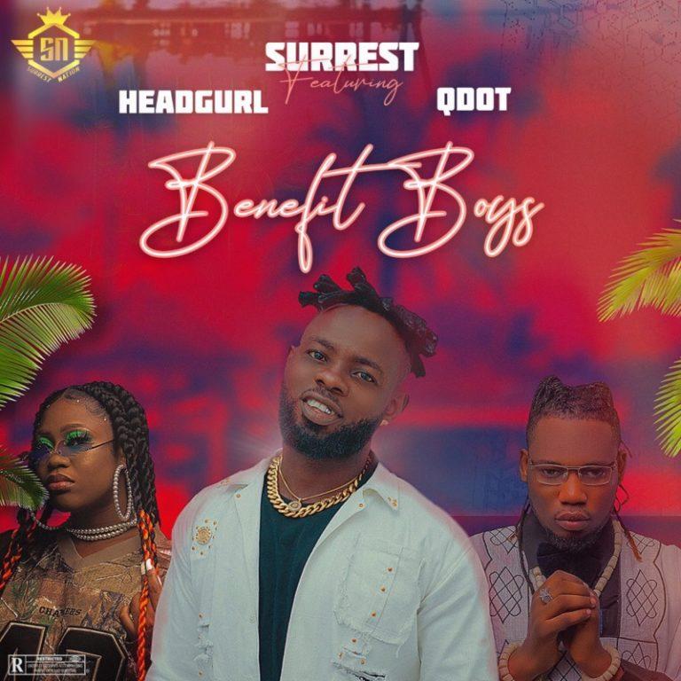 "Surrest – ""Benefit Boys"" ft. Headgurl, Qdot 1"