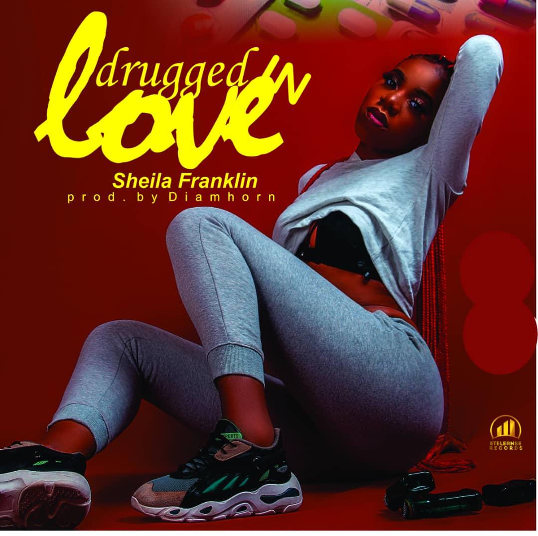 """Sheila Franklin -""""Drugged In Love"""" [AUDIO + LYRICS] 1"""