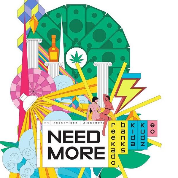 "Reekado Banks – ""Need More"" ft. Kida Kudz, EO 3"